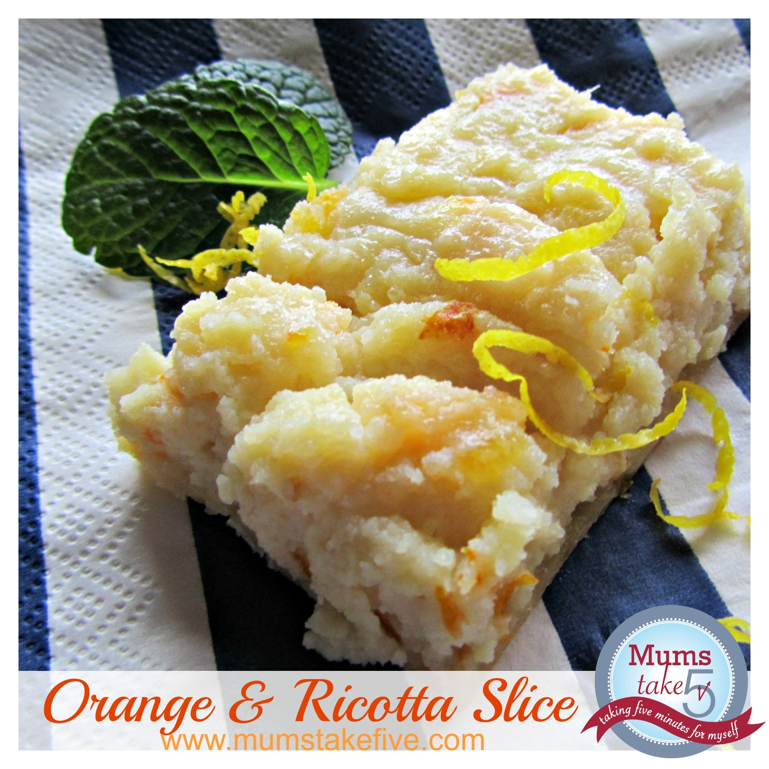 Orange and Ricotta Slice